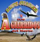 Logo de Lupe Juárez sus Aguerridos del Norte y la Banda Guerrera